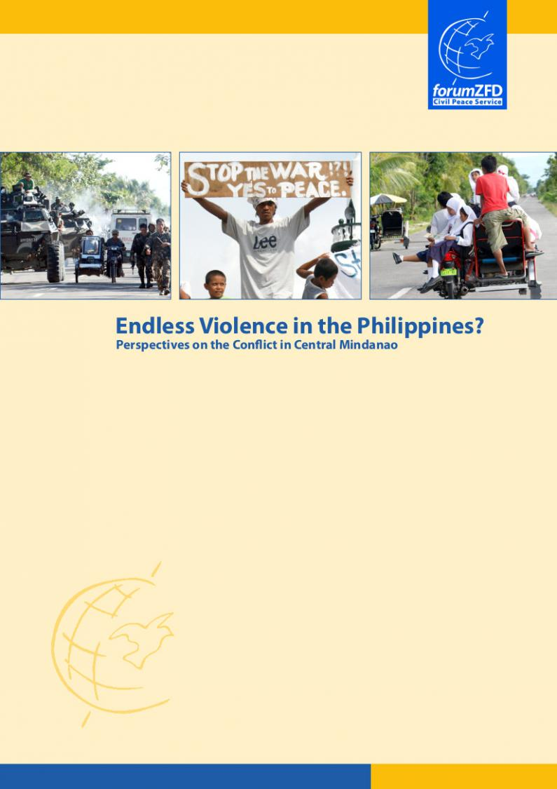 Endless Violence in the Philippines? Perspectives on the Conflict in Central Mindanao